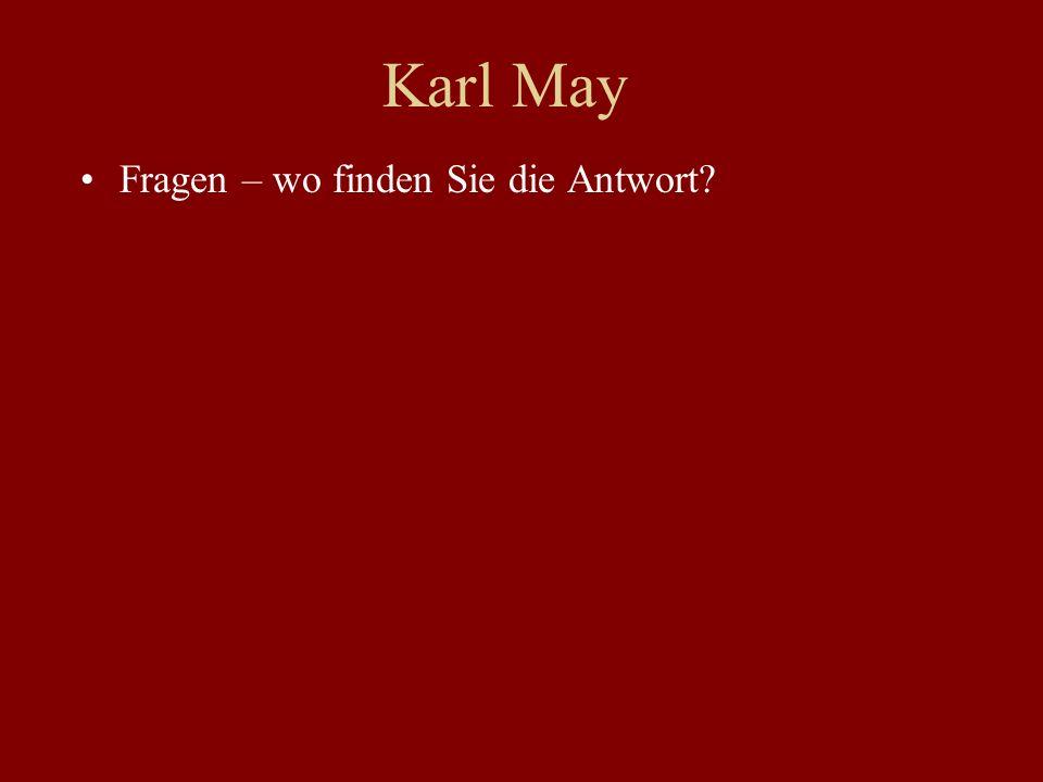 Karl May Fragen – wo finden Sie die Antwort