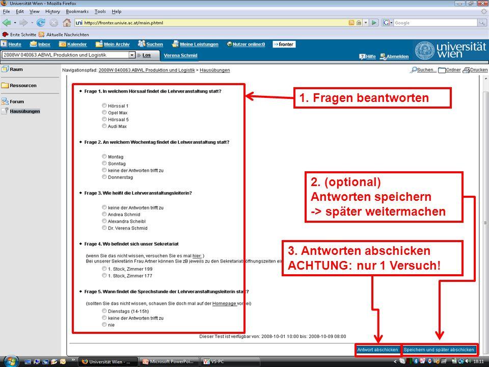 WS 2008EK Produktion & LogistikEinleitung/17 1. Fragen beantworten 2. (optional) Antworten speichern -> später weitermachen 3. Antworten abschicken AC