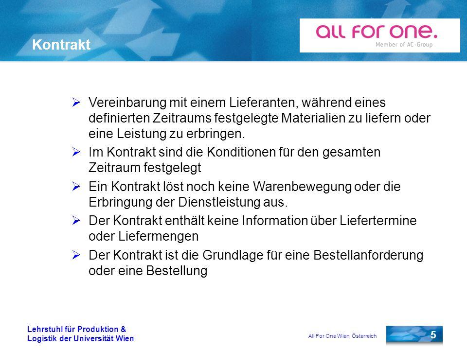 All For One Wien, Österreich 5 Lehrstuhl für Produktion & Logistik der Universität Wien Kontrakt Vereinbarung mit einem Lieferanten, während eines def