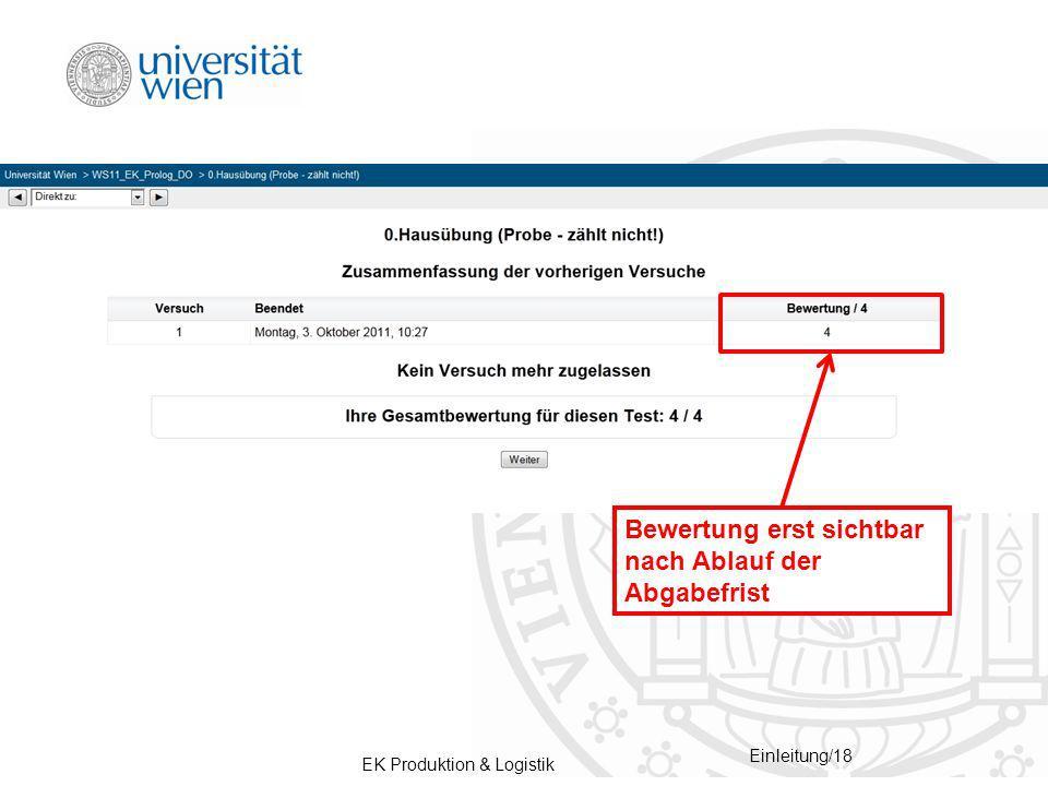 EK Produktion & Logistik Einleitung/18 Bewertung erst sichtbar nach Ablauf der Abgabefrist