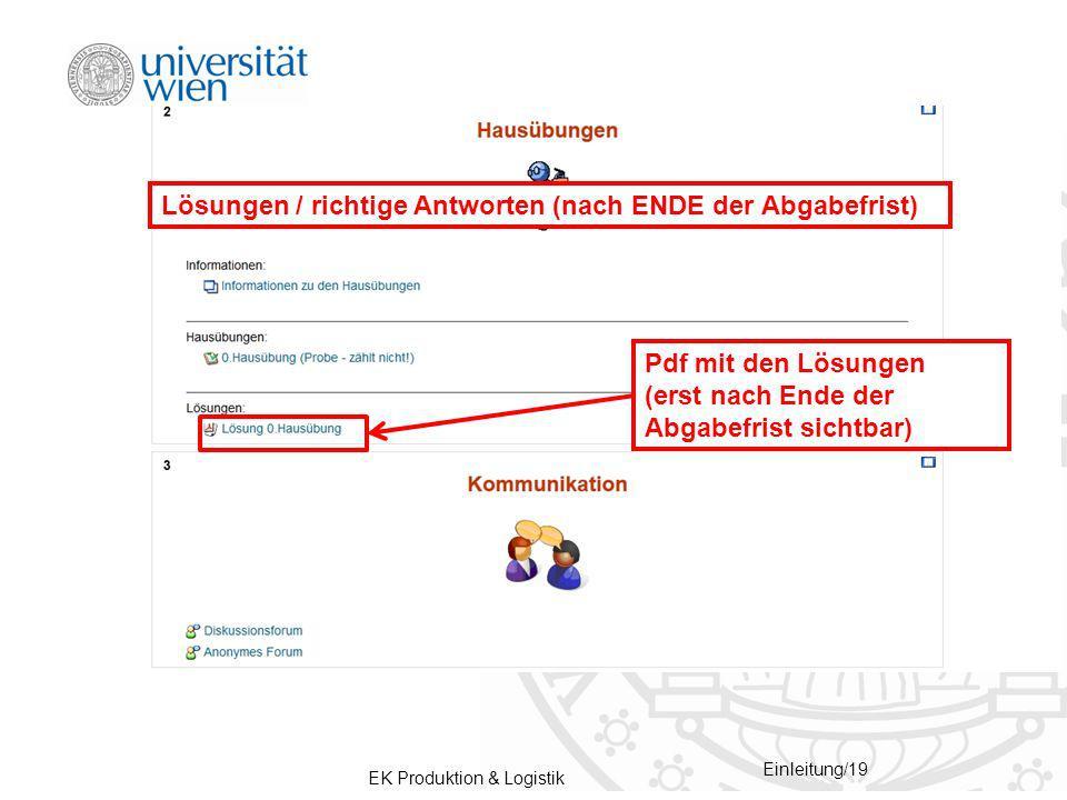 EK Produktion & Logistik Einleitung/19 Pdf mit den Lösungen (erst nach Ende der Abgabefrist sichtbar) Lösungen / richtige Antworten (nach ENDE der Abgabefrist)