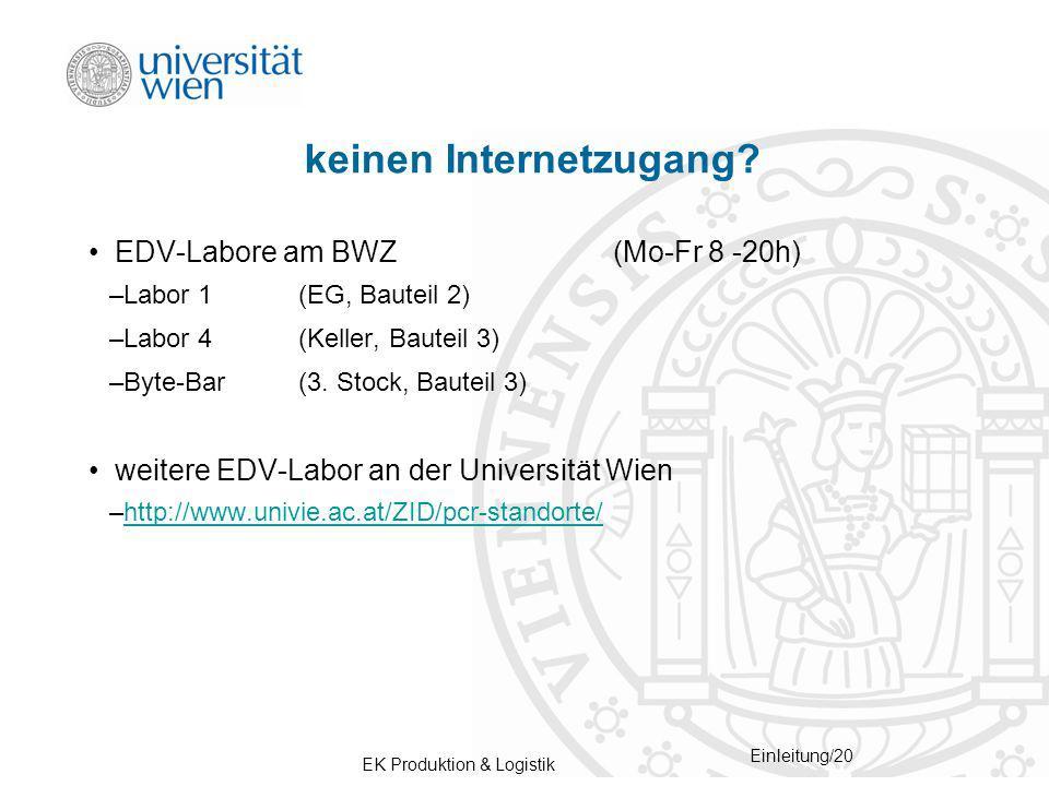 EK Produktion & Logistik Einleitung/20 keinen Internetzugang.