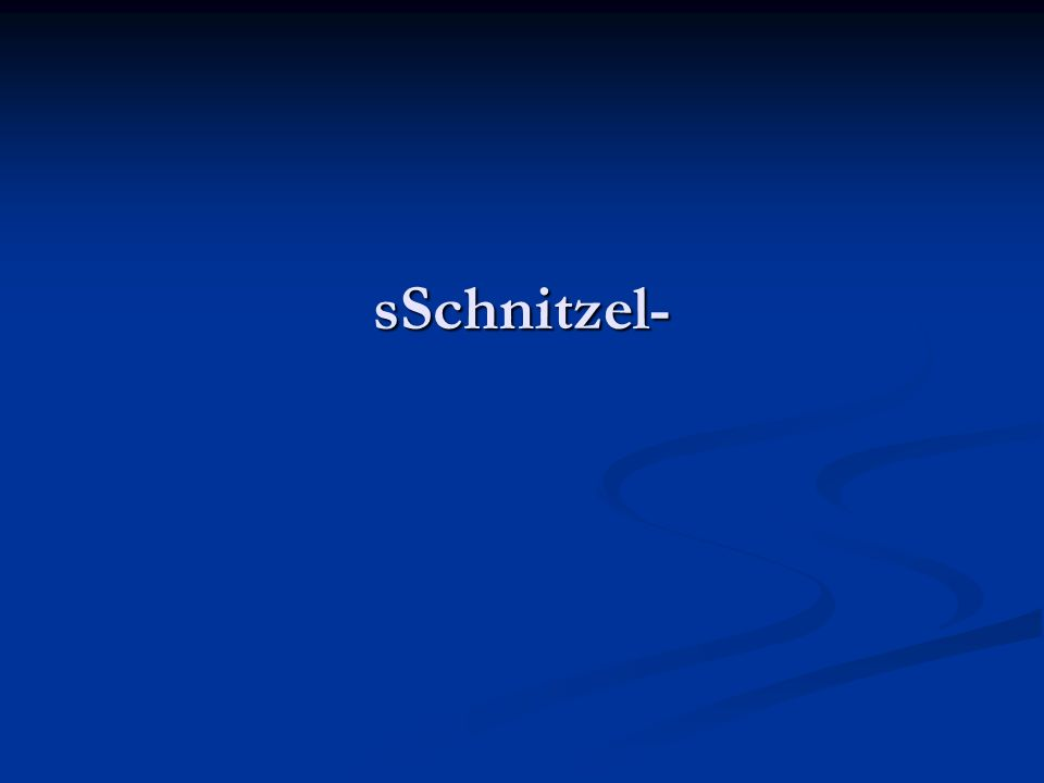 sSchnitzel-