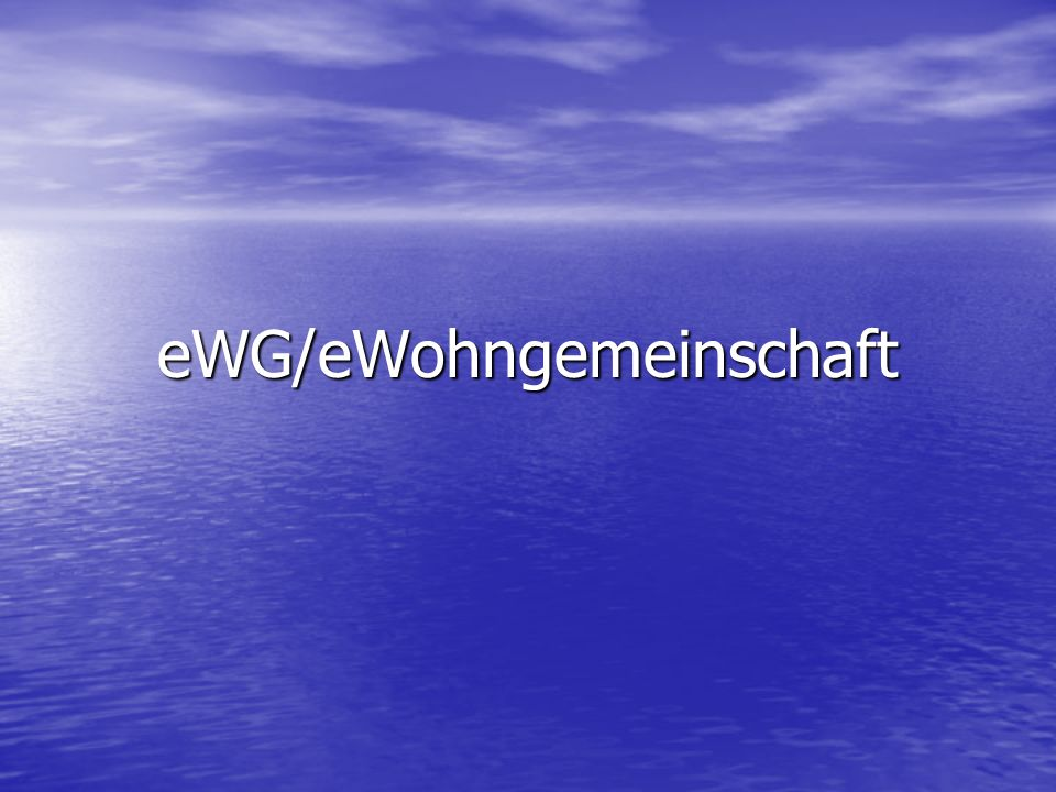 eWG/eWohngemeinschaft