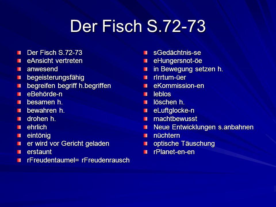Der Fisch S.72-73 eAnsicht vertreten anwesendbegeisterungsfähig begreifen begriff h.begriffen eBehörde-n besamen h. bewahren h. drohen h. ehrlicheintö