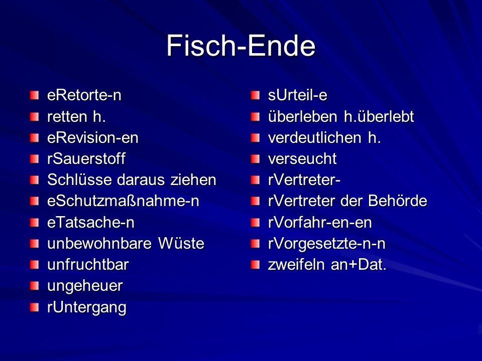 Fisch-Ende eRetorte-n retten h.