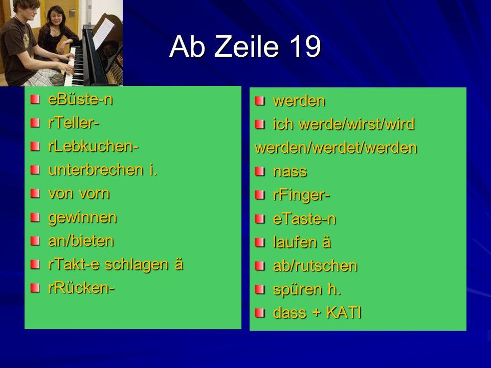 Ab Zeile 19 eBüste-nrTeller-rLebkuchen- unterbrechen i.