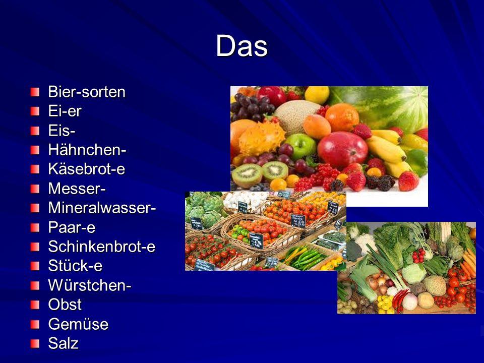 Das Bier-sortenEi-erEis-Hähnchen-Käsebrot-eMesser-Mineralwasser-Paar-eSchinkenbrot-eStück-eWürstchen-ObstGemüseSalz