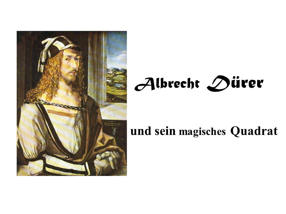Albrecht Dürer und sein magisches Quadrat