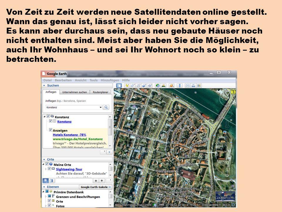 Von Zeit zu Zeit werden neue Satellitendaten online gestellt.