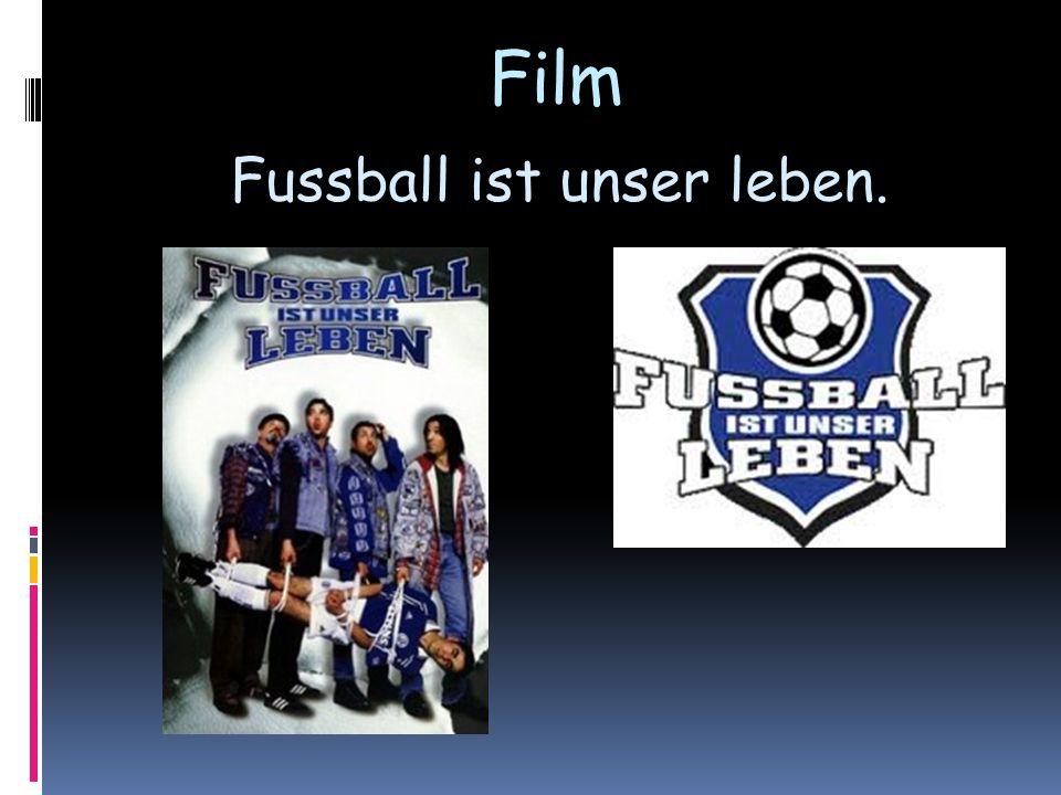 Film Fussball ist unser leben.