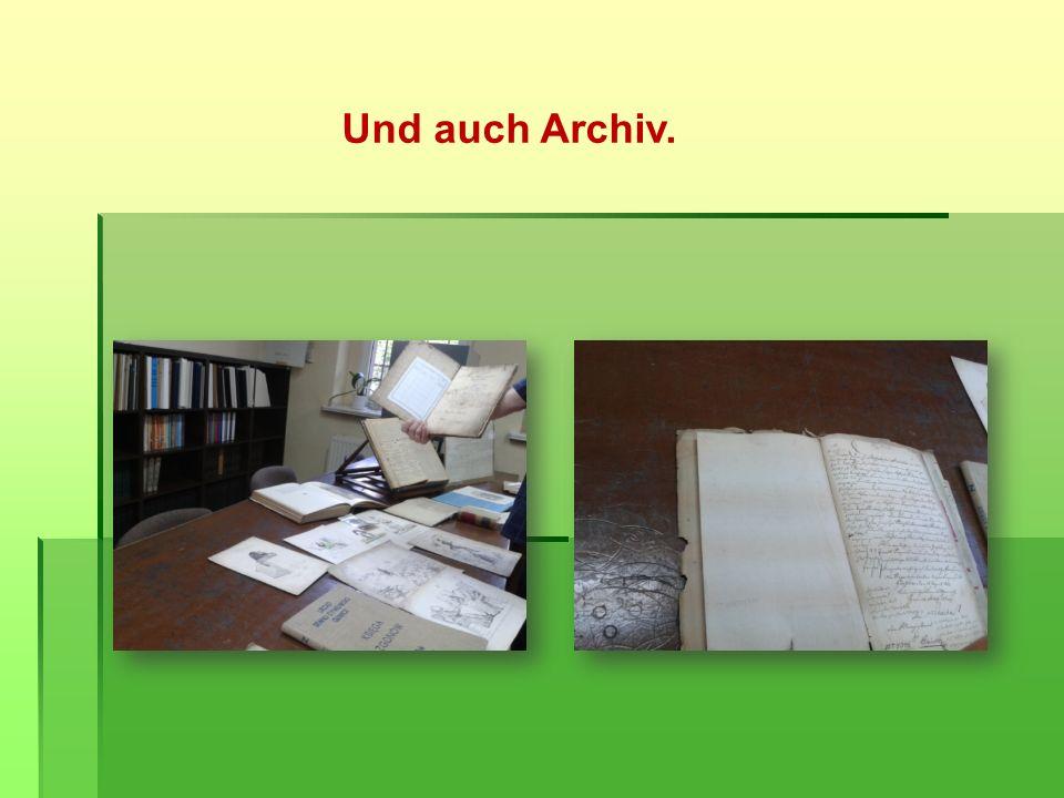 Und auch Archiv.