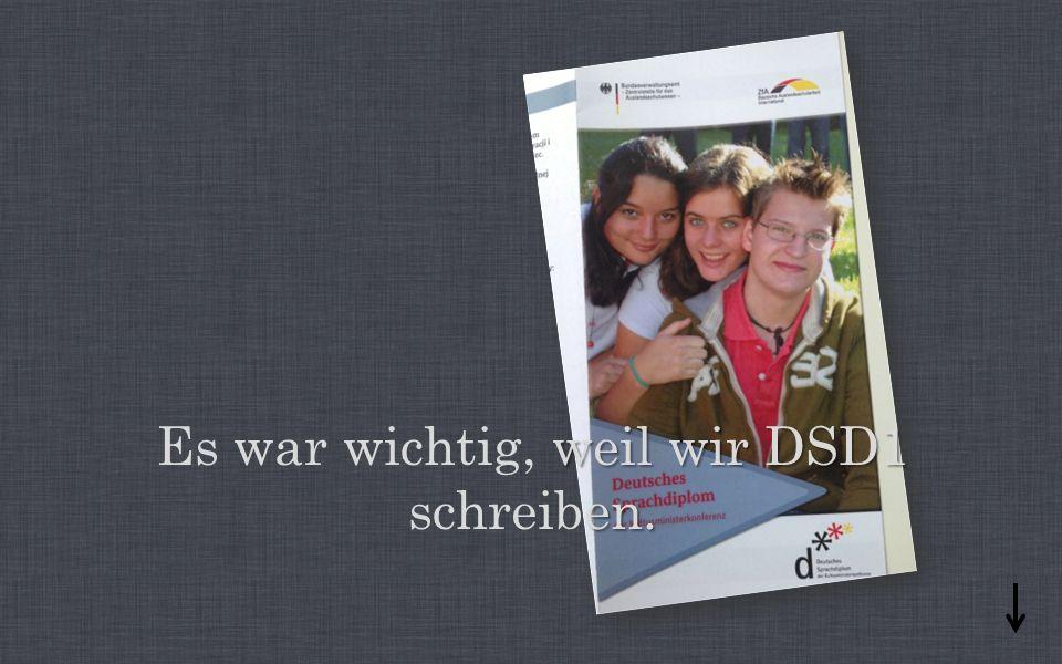 weil wir DSD1 en. Es war wichtig, weil wir DSD1 schreiben.