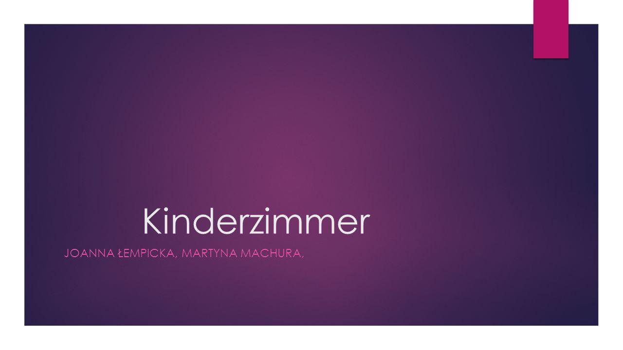 Kinderzimmer JOANNA ŁEMPICKA, MARTYNA MACHURA,