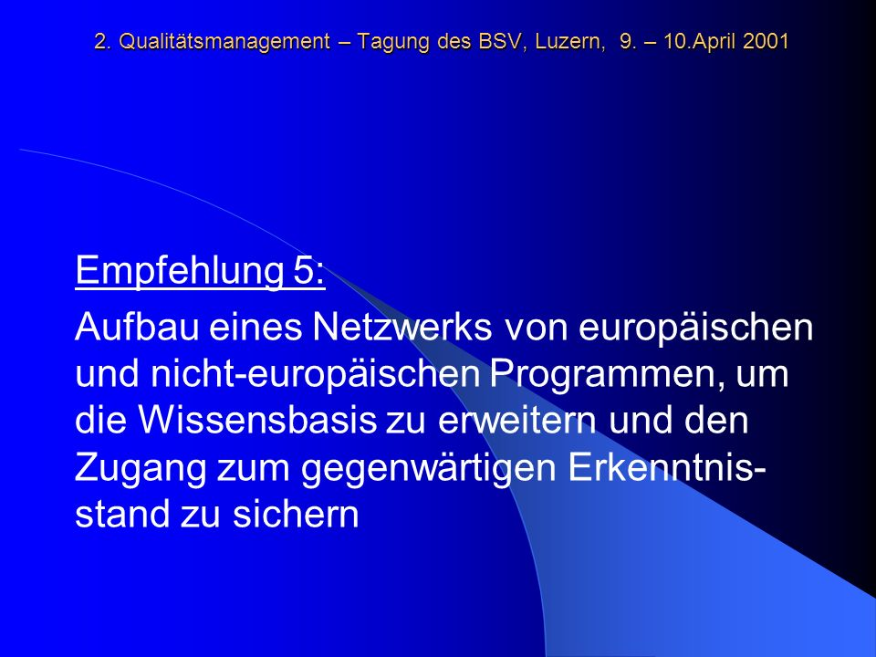 2. Qualitätsmanagement – Tagung des BSV, Luzern, 9.