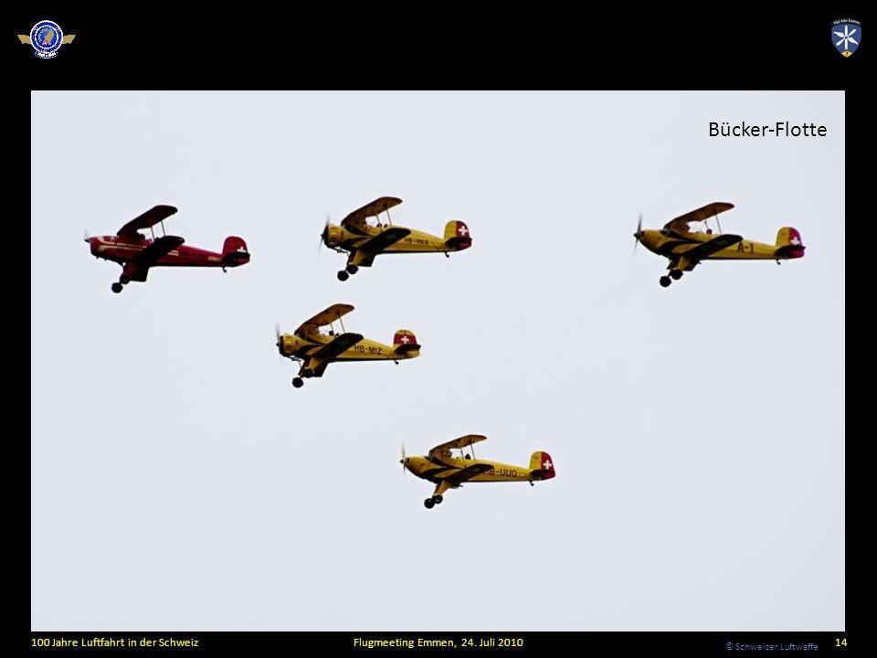 © Schweizer Luftwaffe 100 Jahre Luftfahrt in der SchweizFlugmeeting Emmen, 24. Juli 201014 Bücker-Flotte