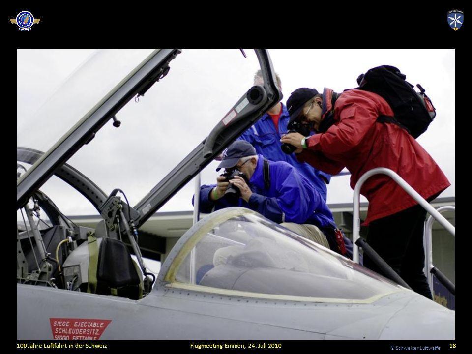 © Schweizer Luftwaffe 100 Jahre Luftfahrt in der SchweizFlugmeeting Emmen, 24. Juli 201018