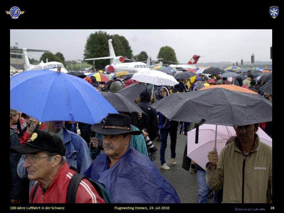 © Schweizer Luftwaffe 100 Jahre Luftfahrt in der SchweizFlugmeeting Emmen, 24. Juli 201028