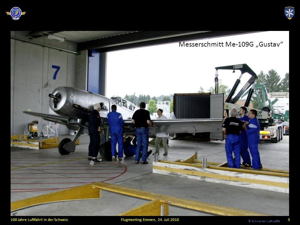 © Schweizer Luftwaffe Messerschmitt Me-109G Gustav 100 Jahre Luftfahrt in der SchweizFlugmeeting Emmen, 24. Juli 20103