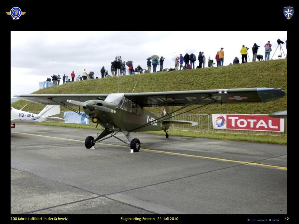 © Schweizer Luftwaffe 100 Jahre Luftfahrt in der SchweizFlugmeeting Emmen, 24. Juli 201042