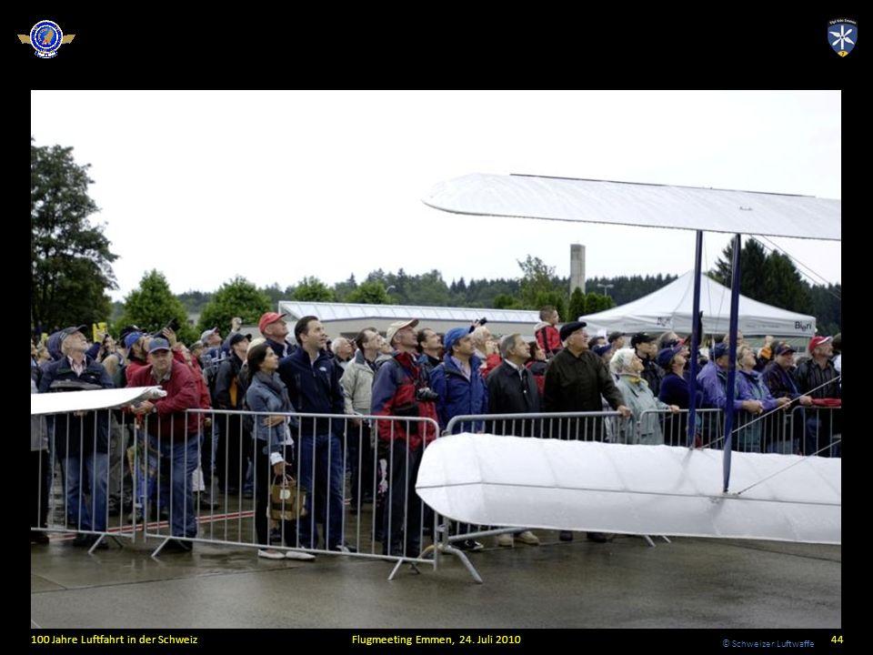 © Schweizer Luftwaffe 100 Jahre Luftfahrt in der SchweizFlugmeeting Emmen, 24. Juli 201044