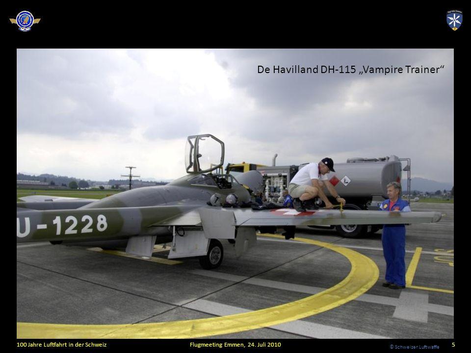 © Schweizer Luftwaffe De Havilland DH-115 Vampire Trainer 100 Jahre Luftfahrt in der SchweizFlugmeeting Emmen, 24. Juli 20105