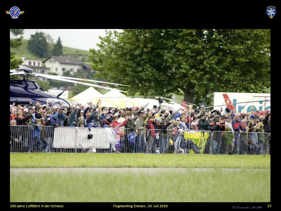 © Schweizer Luftwaffe 100 Jahre Luftfahrt in der SchweizFlugmeeting Emmen, 24. Juli 201057