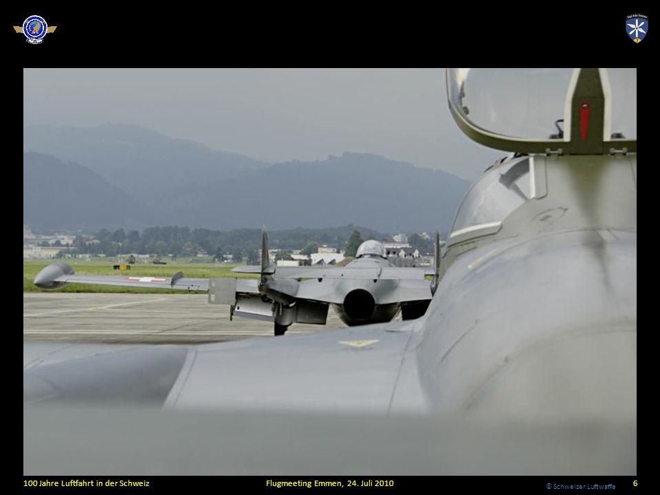 © Schweizer Luftwaffe 100 Jahre Luftfahrt in der SchweizFlugmeeting Emmen, 24. Juli 20106