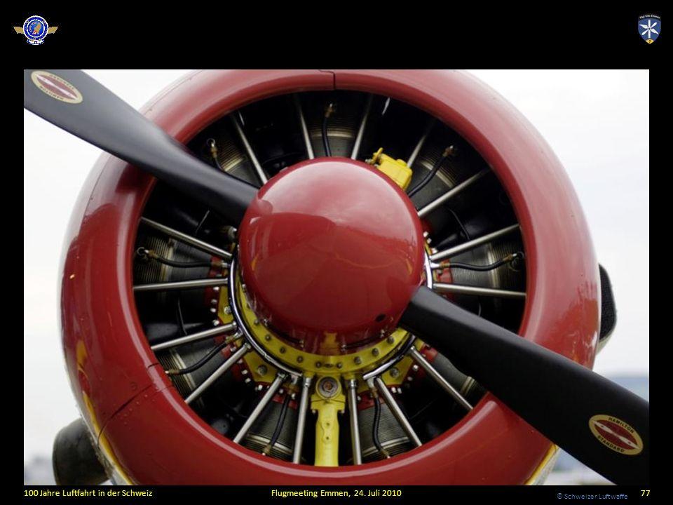 © Schweizer Luftwaffe 100 Jahre Luftfahrt in der SchweizFlugmeeting Emmen, 24. Juli 201077