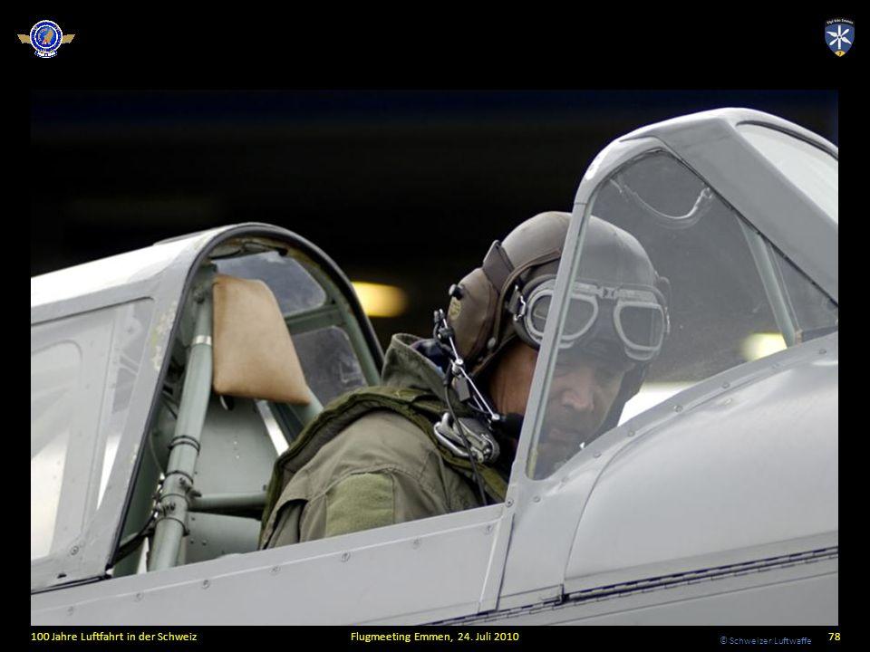© Schweizer Luftwaffe 100 Jahre Luftfahrt in der SchweizFlugmeeting Emmen, 24. Juli 201078