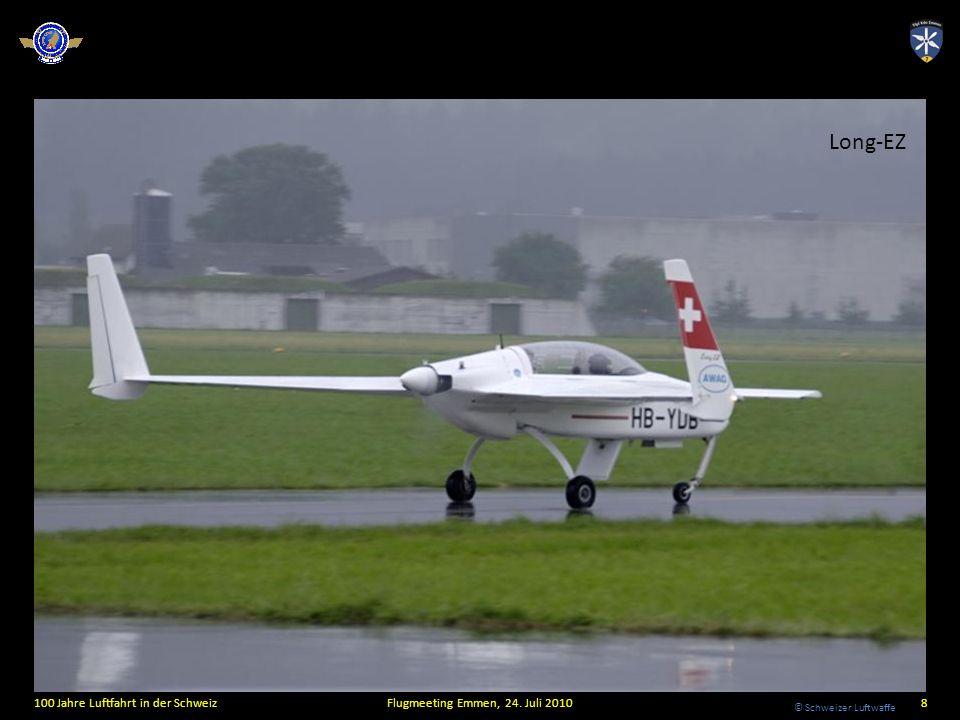 © Schweizer Luftwaffe Long-EZ 100 Jahre Luftfahrt in der SchweizFlugmeeting Emmen, 24. Juli 20108