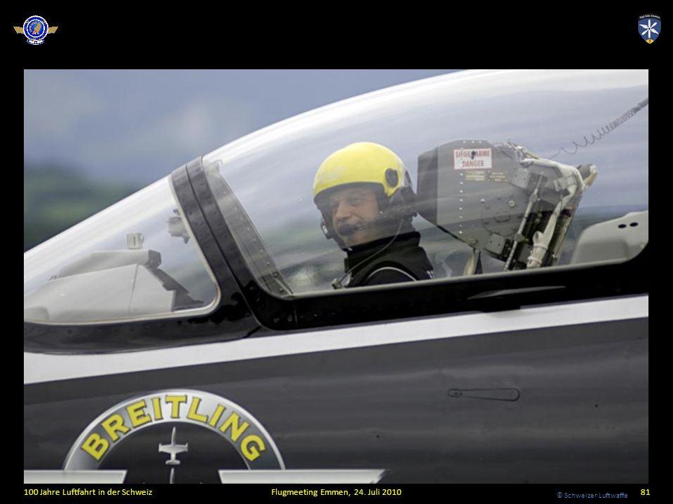 © Schweizer Luftwaffe 100 Jahre Luftfahrt in der SchweizFlugmeeting Emmen, 24. Juli 201081
