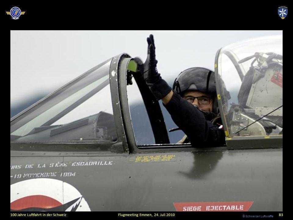© Schweizer Luftwaffe 100 Jahre Luftfahrt in der SchweizFlugmeeting Emmen, 24. Juli 201083