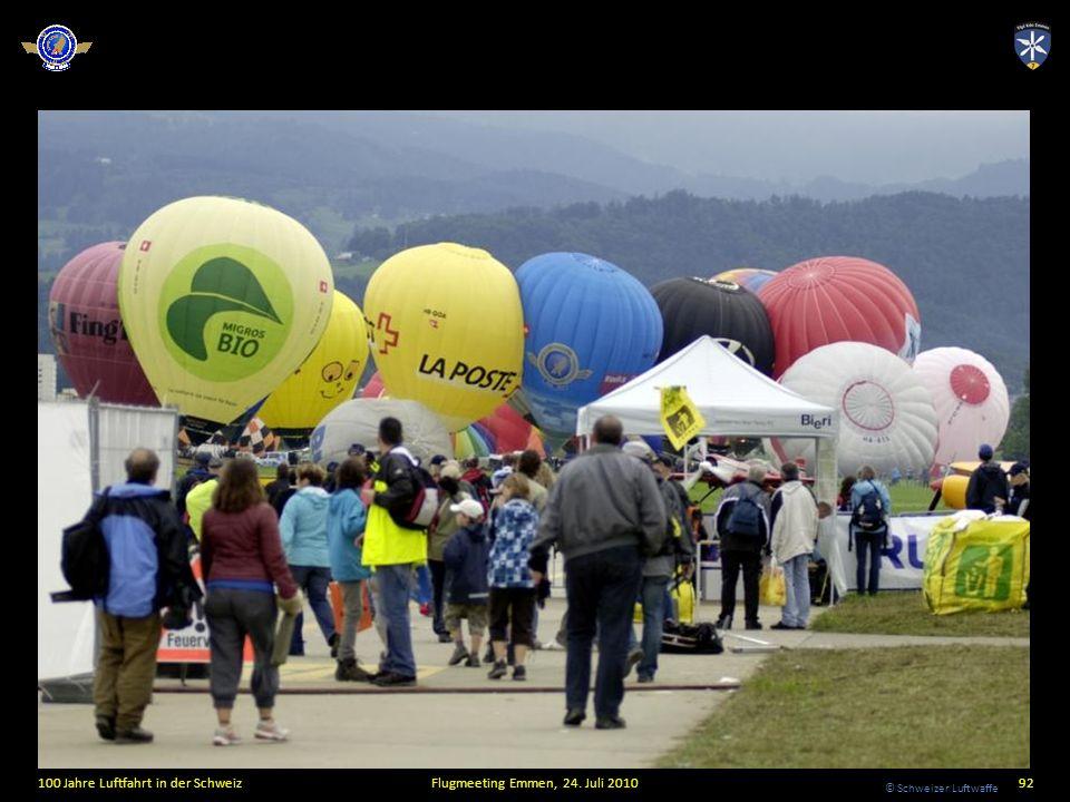 © Schweizer Luftwaffe 100 Jahre Luftfahrt in der SchweizFlugmeeting Emmen, 24. Juli 201092