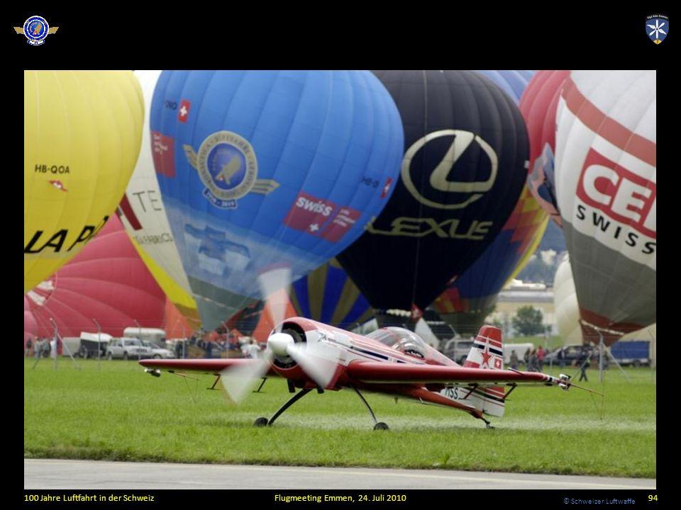 © Schweizer Luftwaffe 100 Jahre Luftfahrt in der SchweizFlugmeeting Emmen, 24. Juli 201094