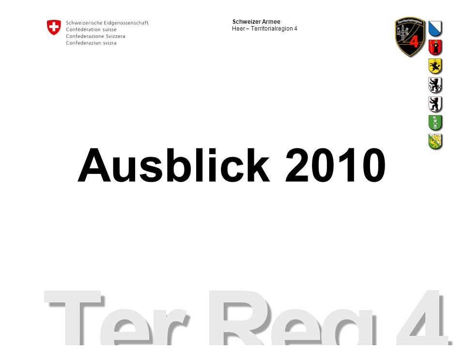 Schweizer Armee Heer – Territorialregion 4 Ausblick 2010