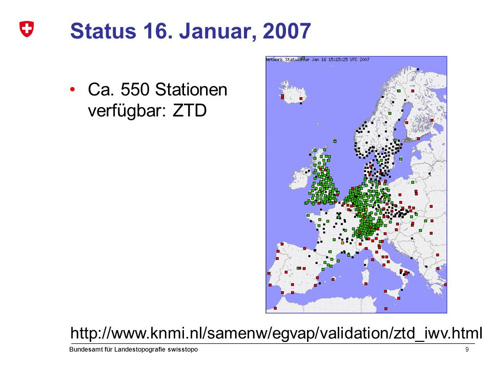 9 Bundesamt für Landestopografie swisstopo Status 16.