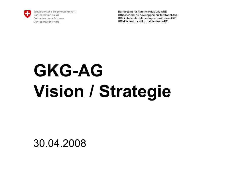 2 GKG: Vision Strategie | Stand April 2008 Raffael Hilber Ziel der Präsentation Diskussion Vorschlag Arbeitsgruppe Besprechung weiteres Vorgehen