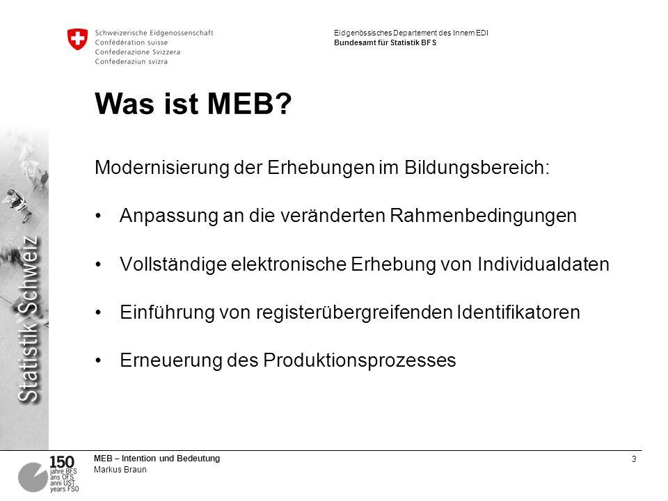 4 MEB – Intention und Bedeutung Markus Braun Eidgenössisches Departement des Innern EDI Bundesamt für Statistik BFS Änderungen gegenüber den bisherigen Erhebungen Revidierter Merkmalskatalog - Neu: AHV-Nummern - Neu: BUR-Nummern - SDL neu: Lehrplanstatus, BM1-Unterricht - SSP neu: Jahre im Schuldienst, Personalkategorie, Diplom - Präzisierungen bestehender Merkmale Verwendung von schweizweit harmonisierten Nomenklaturen Neuer Prozessablauf durch die neuen Erhebungsapplikationen