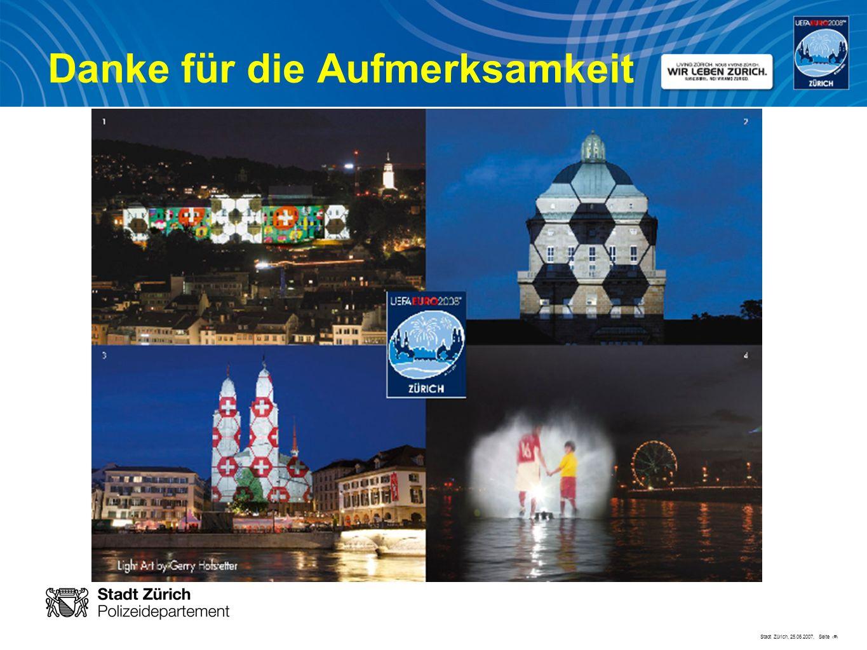 Stadt Zürich, 25.06.2007, Seite # Danke für die Aufmerksamkeit