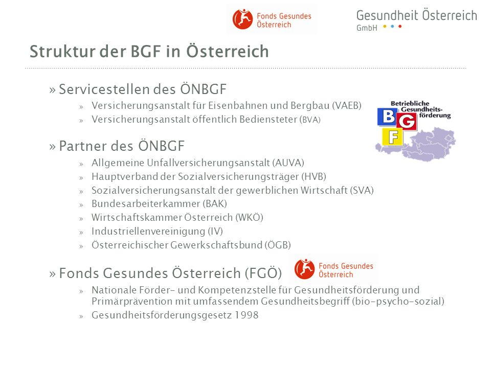 »Servicestellen des ÖNBGF » Versicherungsanstalt für Eisenbahnen und Bergbau (VAEB) » Versicherungsanstalt öffentlich Bediensteter ( BVA) »Partner des