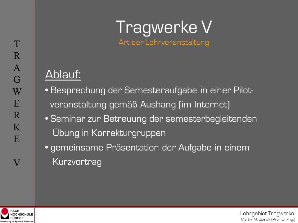 VORTRAGS-THEMAVORTRAGS-THEMA Lehrgebiet Tragwerke Martin M.