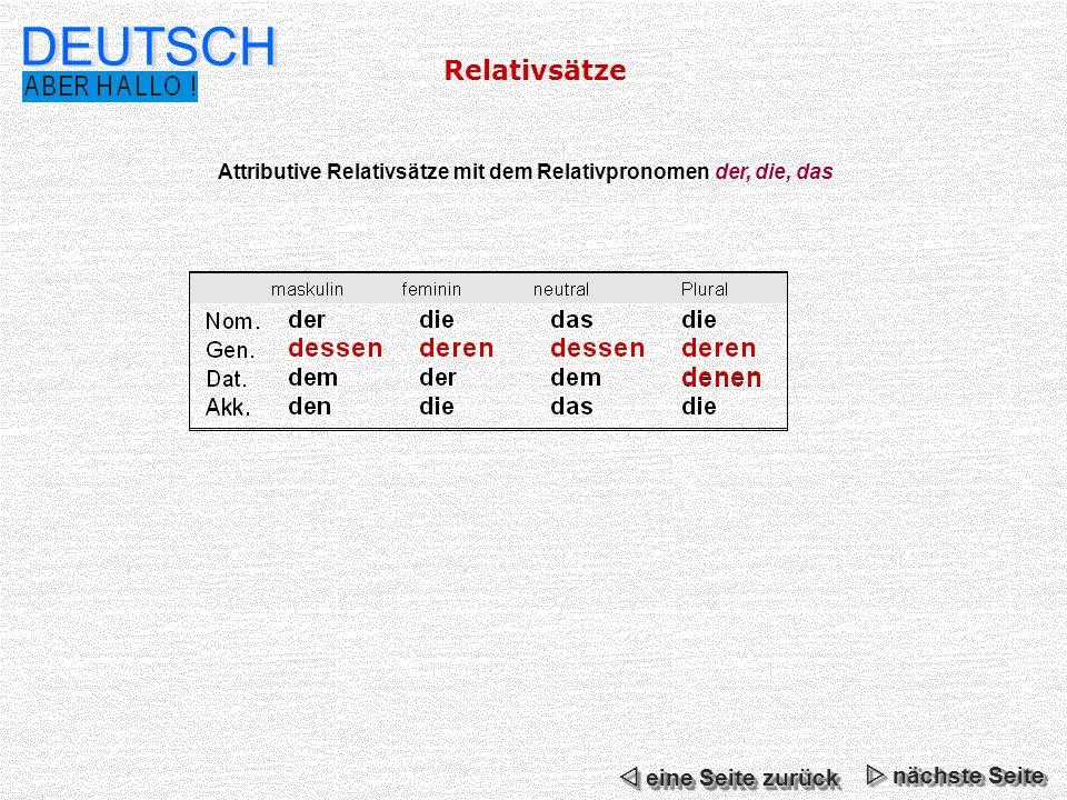 Relativsätze DEUTSCH Attributive Relativsätze mit dem Relativpronomen der, die, das nächste Seite nächste Seite nächste Seite nächste Seite eine Seite