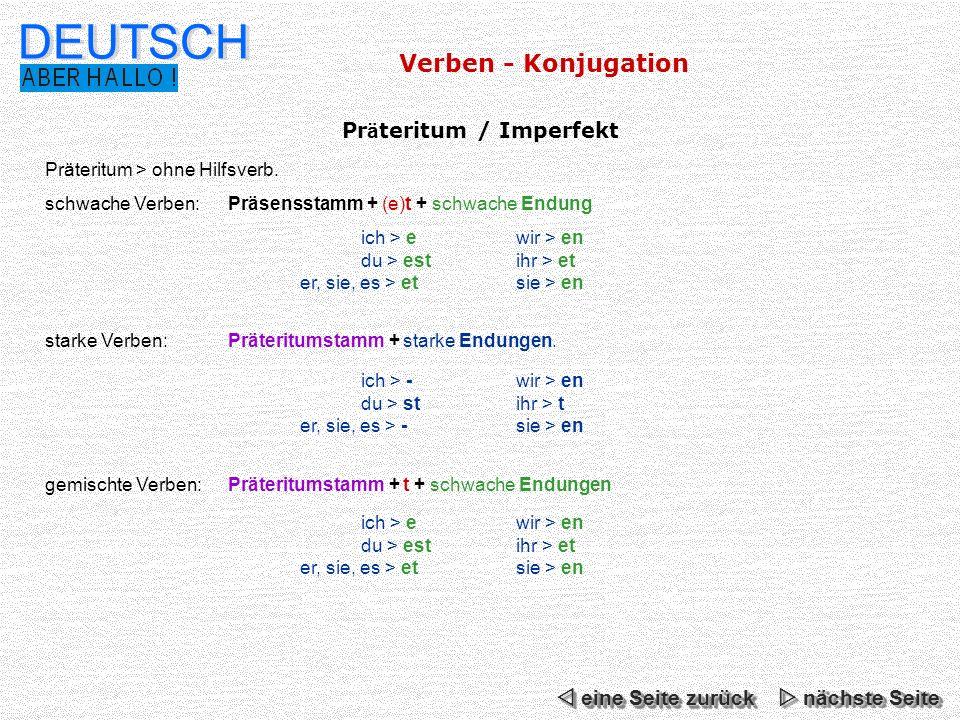 DEUTSCH Pr ä teritum / Imperfekt Präteritum > ohne Hilfsverb.