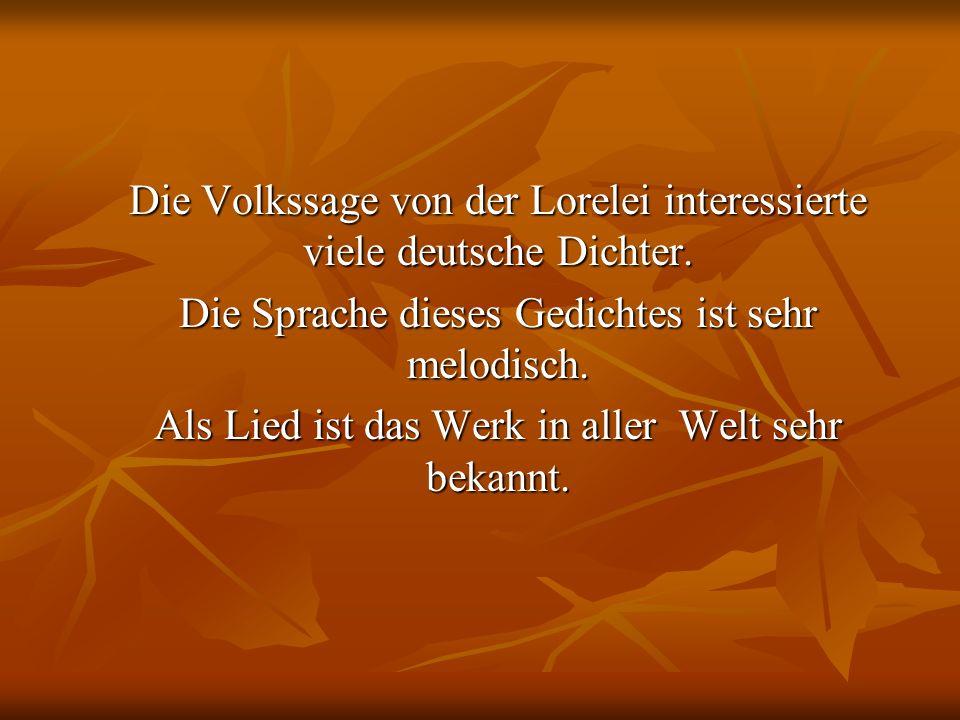 Die Volkssage von der Lorelei interessierte viele deutsche Dichter.