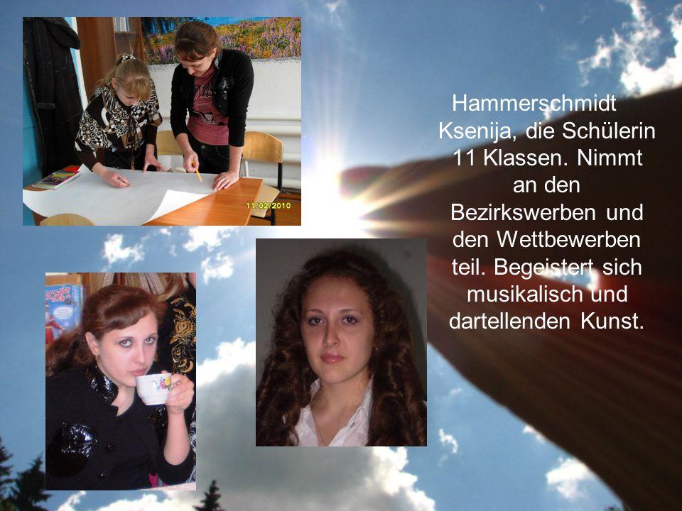 Hammerschmidt Ksenija, die Schülerin 11 Klassen.