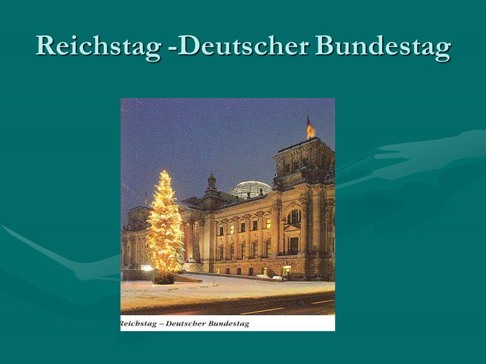 Reichstag -Deutscher Bundestag