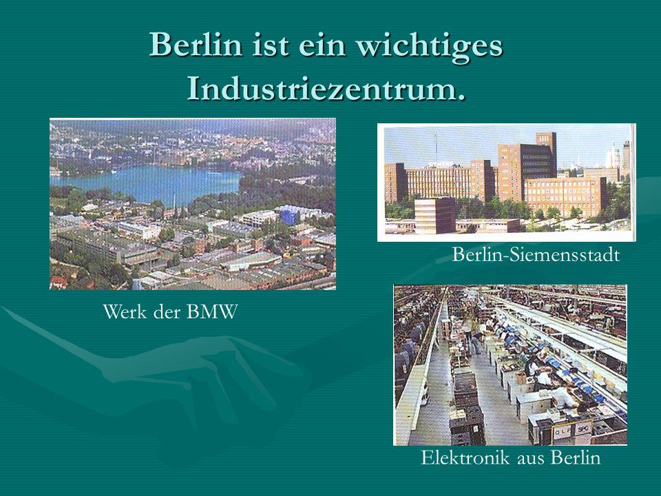 Berlin ist ein wichtiges Industriezentrum. Berlin-Siemensstadt Werk der BMW Elektronik aus Berlin