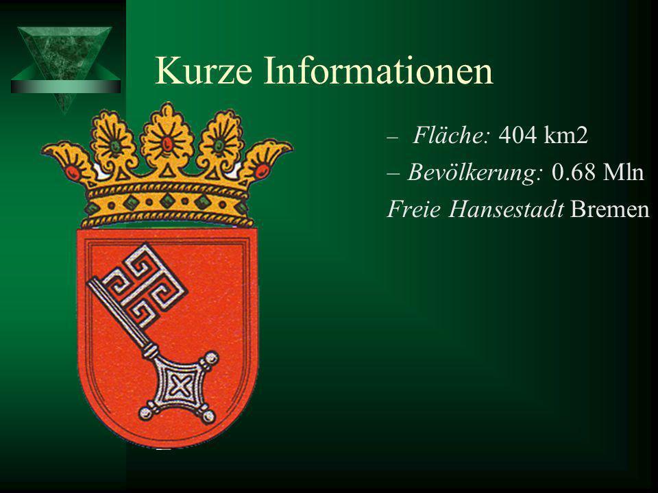 Ein Land-2 Städte Im Norden Deutschlands liegen zwei große Städte, die zusammen mit 400 Quadratkilometern und 681.722 Einwohnern das kleinste deutsche Bundesland bilden: die Freie Hansestadt Bremen .