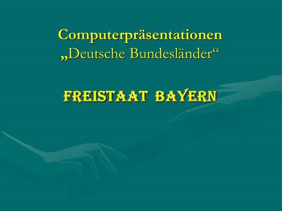 ComputerpräsentationenDeutsche Bundesländer Freistaat Bayern